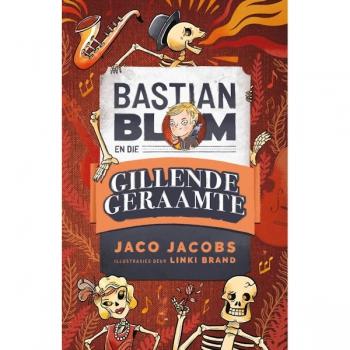 Bastian Blom (2) en die gillende geraamte