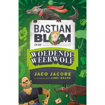 Bastian Blom (3) en die woedende weerwolf