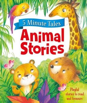 5 Minute Tales - Animal Stories