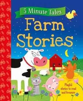 5 Minute Tales - Farm Stories