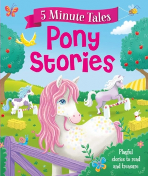 5 Minute Tales - Pony Stories